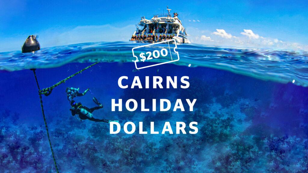 Cairns Holiday Dollars